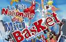 FETE NATIONALE DU MINI BASKET